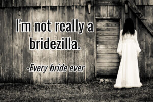 don't screw up the wedding ceremony or face this bride